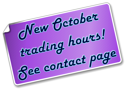 New October trading hours!  See contact page
